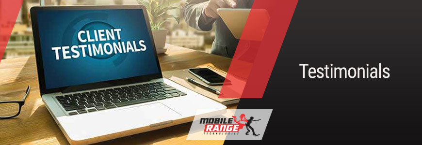 Testimonials for Mobile Range Technologies